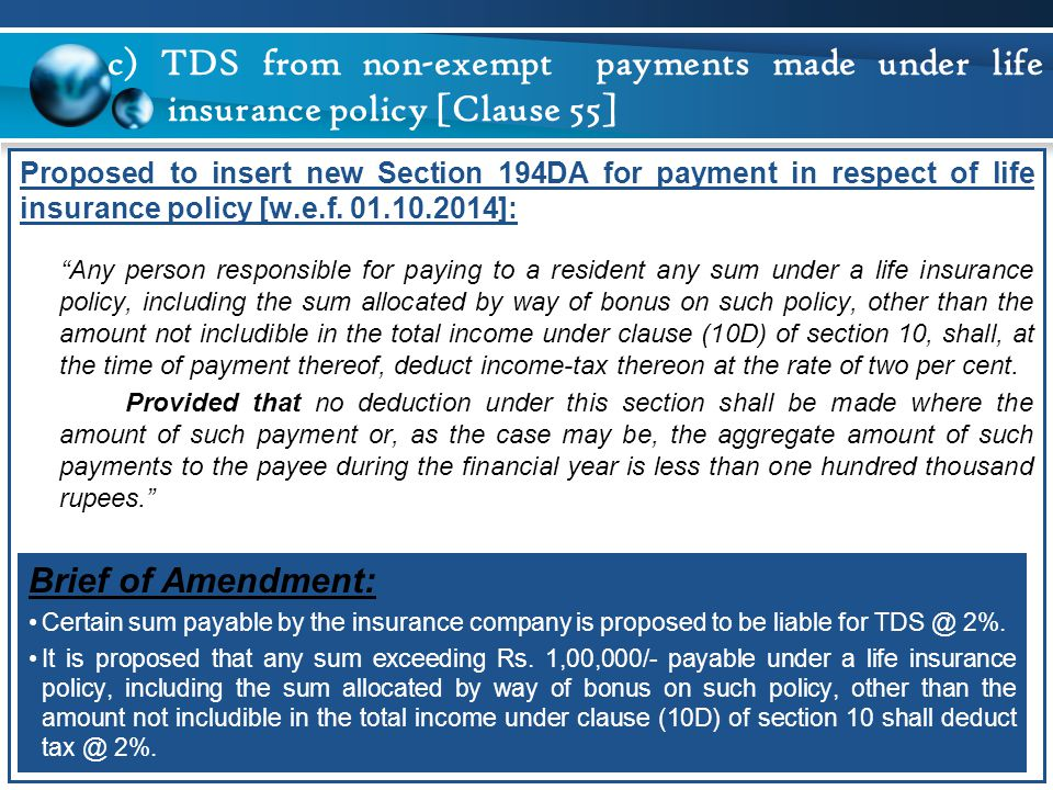c) TDS from non-exempt payments made under life insurance policy [Clause 55]